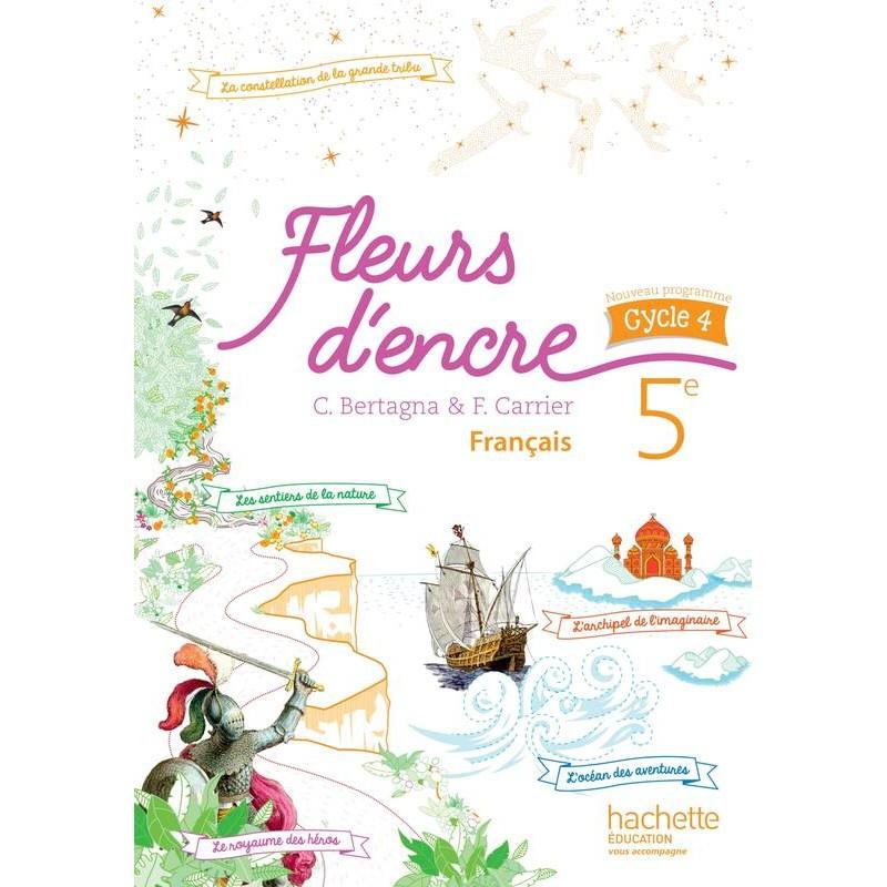 Fleurs D Encre Francais 5eme Cycle 4 Manuel 2016 Hachette