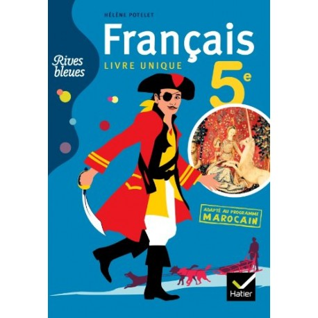 Rives Bleues 5e Adapte Au Programme Marocain 2011 Hatier