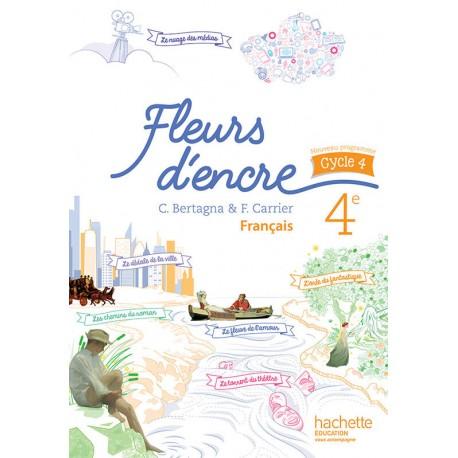 Fleurs D Encre Francais 4eme Cycle 4 Manuel 2016 Hachette