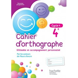 Cahier d'orthographe 4e - Cycle 4 - 2016 - Hachette