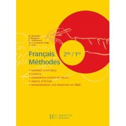 Français Méthodes 2e / 1re - Livre élève - Edition 2007