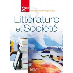 Littérature et société 2de - Manuel - 2013 - Hachette