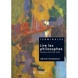 Lire les philosophes - Terminales - Manuel - 2004 - Hachette