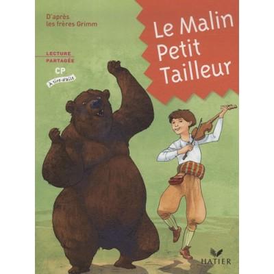 A tire d'aile CP - Album 1 - Le malin petit tailleur - Hatier
