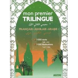 Mon premier dictionnaire trilingue Français-Anglais-Arabe - Auzou (version souple)