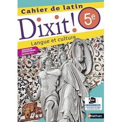 Dixit ! Cahier de latin 5e - 2017 - Nathan