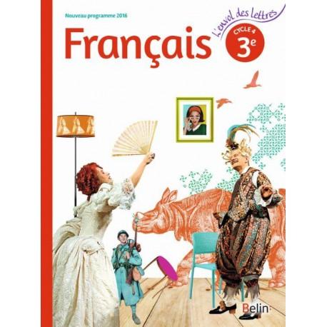 L Envol Des Lettres 3e Livre De L Eleve 2016 Belin