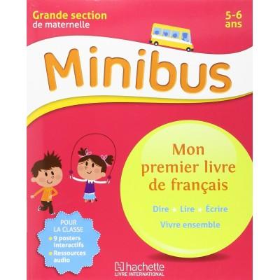 Minibus - Mon premier livre de français GS - 2016 - Hachette