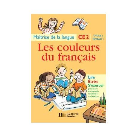 Les Couleurs Du Francais Ce2 Livre De L Eleve