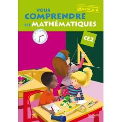 Pour comprendre les maths CE2 - Fichier - Adapté au programme Marocain - 2010 - Hachette