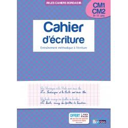 Cahier d'écriture CM1/CM2 - 2014 - Bordas