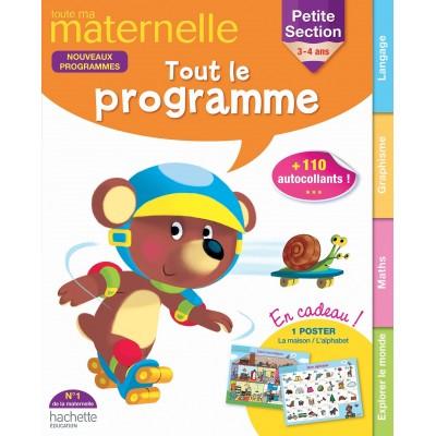 Toute ma maternelle Tout le programme PS 3-4 Ans - 2015 - Hachette