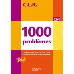 CLR 1000 problèmes CM - Livre - 2010 - Hachette