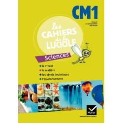 Les Cahiers de la Luciole CM1 : Sciences - Adapté au programme Marocain - Hatier