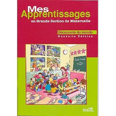 Mes Apprentissages - GS - Maths - Découverte du Monde - Hatier