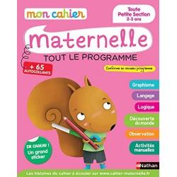 Mon cahier maternelle - TPS - 2/3 ans - Tout le programme - 2015 - Nathan