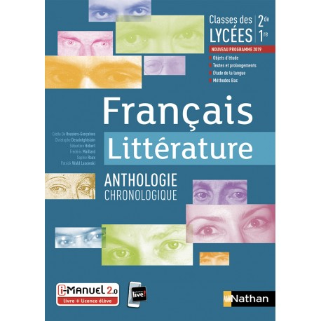 Francais Litterature Anthologie Chronologique 2de 1re 2019 Nathan