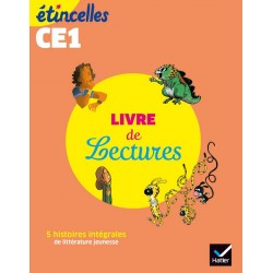 Etincelles Français CE1 - Livre de Lectures - 2019 - Hatier