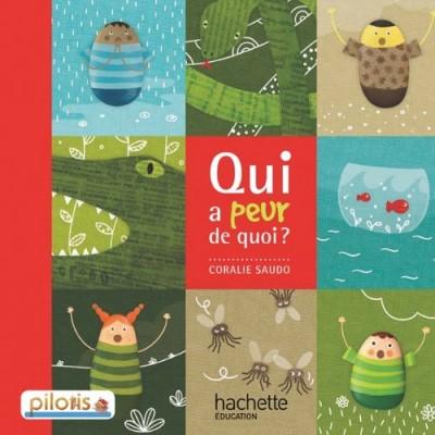 PILOTIS Album 1 - QUI A PEUR DE QUOI ?