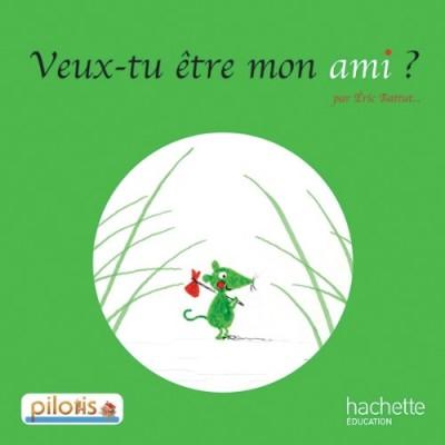 PILOTIS Album 3 - VEUX-TU ETRE MON AMI ?